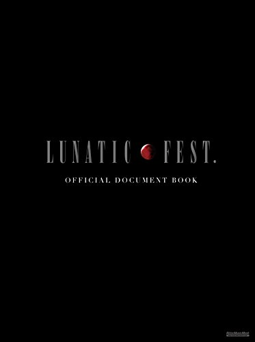 LUNATIC FEST. OFFICIAL DOCUMENT BOOK (リットーミュージック・ムック)