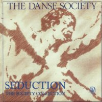 Seduction: Danse Society Collection